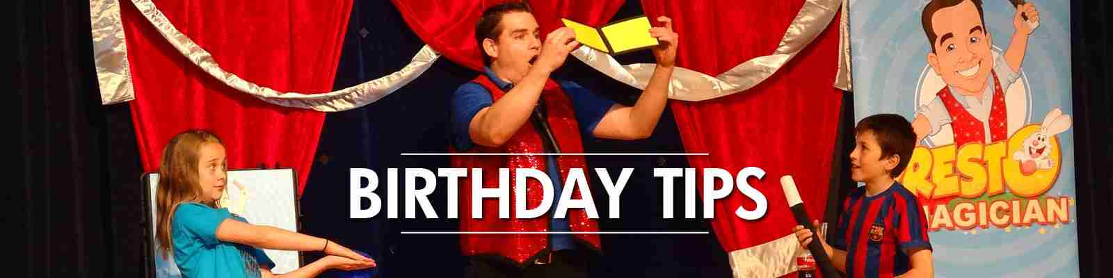 birthday party tips from kid's magician Presto